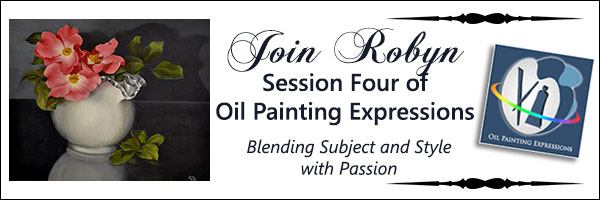 Oil Painting Expressions Online E-Course with Robyn Brooks